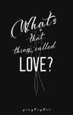 What's that thing called LOVE? (Mili SERIES 1) by gorglaydan
