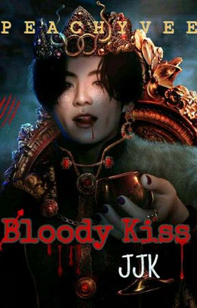 [SU] Bloody Kiss | JJK by peachyvee
