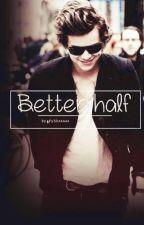 Better half || h.s by pyskaaaaaa