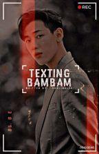Texting Bam Bam ✉ by -GURLINBLCK-