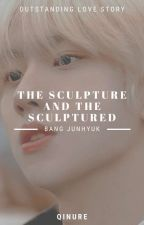 The Sculpture and The Sculptured ✧ Bang Junhyuk by ActuallyDodo