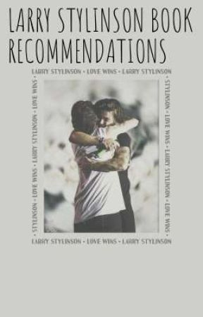 Larry Stylinson books to read in Quarantine by NiallTheBadBoy28