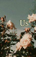 Us by dianneelizabeth