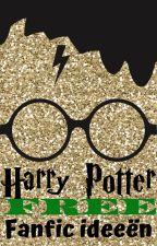 Gratis Harry Potter Fanfic Ideeën by Anoniempje666