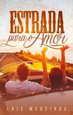 Estrada Para o Amor by Lais-Medeiros
