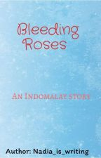 Bleeding Roses by Nadiaisaperson