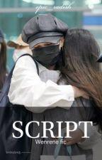Script | wenrene  by taebotnrob
