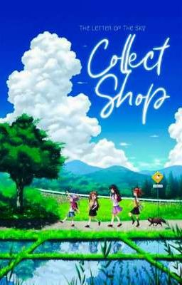 Đọc truyện Collect Shop || The Letter of The Sky