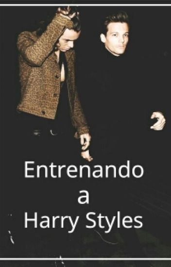 Entrenando a Harry Styles (Larry Stylinson)