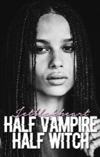 HALF VAMPIRE HALF WITCH → TVD&TO by Jetblakheart