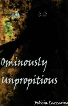 Ominously Unpropitious by Sevendeadliersins