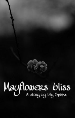 Mayflowers bliss by Deadline100