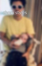chory styles by charystyles69