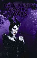 Maleficent's Graphic Wars by M3ANQU33N