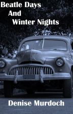 Beatle Days and Winter Nights  by ghostwriter_63