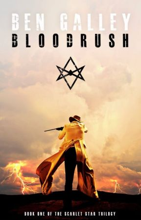Bloodrush (Scarlet Star Trilogy #1) by BenGalley