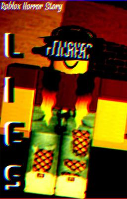 Flicker Lies Book One Roblox Horror Story Charlie