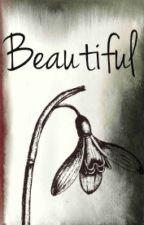 Beautiful by MillionLaughsAMinute