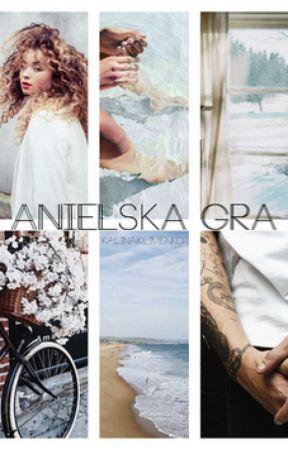 Anielska Gra (Louis Tomlinson Fanfiction) by kalinaklimenko