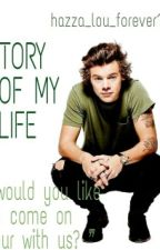 Story of my life by hazza_lou_forever1