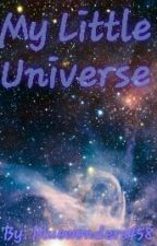 My Little Universe - A MunchingUniverse story by Bluewonders458