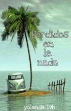 Perdidos en la nada by yolanda_19h