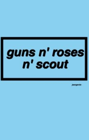 Guns n' Roses n' Scout  by semicharmedstevie