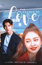 The Chance of Love (TVXQ FANFICTION) by leboum_l