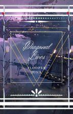Diagonal Lives. by FlooperJunk