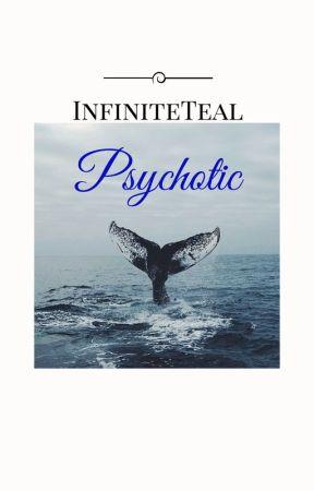 Psychotic (ManxBoy) by InfiniteTeal