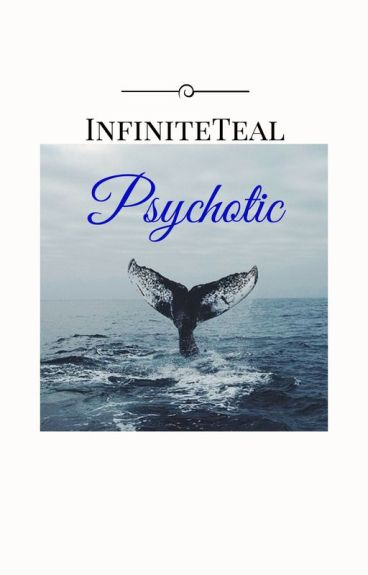 Psychotic (ManxBoy)