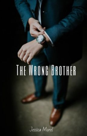 The Wrong Brother by JessicaMorel0