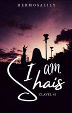I Am Shais by hermosalily