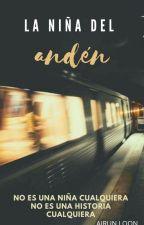 La niña del andén/ The girl on the platform by nuriri_lu