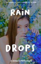 Raindrops ➳ Soolia ✓ by jisung_clouds