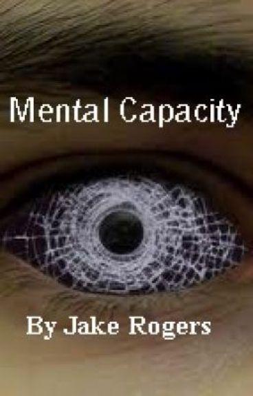 Mental Capacity by SnakeCrepsley