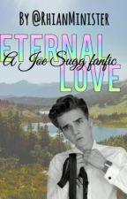 Eternal Love-Joe Sugg fan fic. by rhianminister