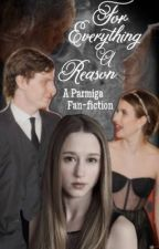 For everything a reason (farmiga fan-fiction) by KatelynFlannery