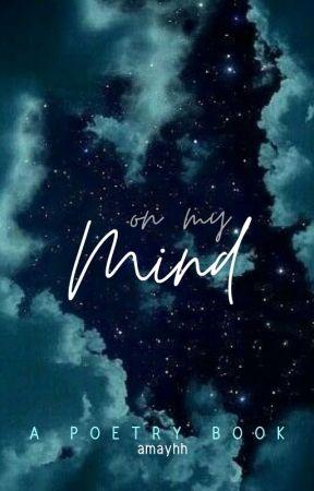 on my mind by amayhh