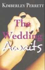 The Wedding Awaits // Ashton Irwin A.U by kimberleyperrett