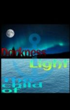The Child of Light and Darkness (Percy Jackson fanfic) (Supernatural fanfic) by MarvelProjectX