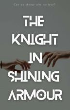 The Knight In Shining Armour (H.S.) by Meera_17_