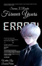 Forever Yours <SaeranxReader> by DarkerPotato