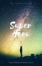 Superhero (Calum Hood a.u.) [complete] by 5sauce_and_spaghetti