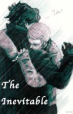 The Inevitable: Johnlock Fanfiction by Just_Very_Bored