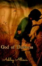 God of Darkness by GreeneyedAngel2014