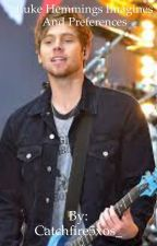 Luke Hemmings Preferences+Imagines (COMPLETED)  by Catchfire5xos_
