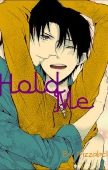 Hold Me (Ereri fanfic / Ereri)