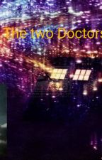 The Two Doctors by Jokerbuddy456