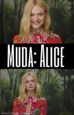 Muda: Alice by FeelingNothing